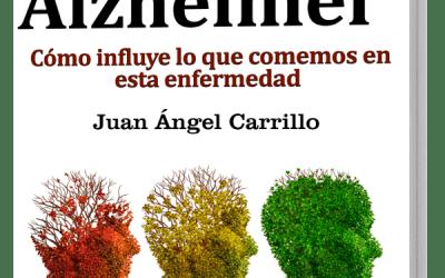 Ya está disponible el «GuíaBurros: Alimentación y Alzheimer», de Juan Ángel Carrillo