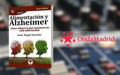 Juan Ángel Carrillo con su «GuíaBurros: Alimentación y Alzheimer» en «Buenos Días Madrid, Fin de Semana», de Onda Madrid