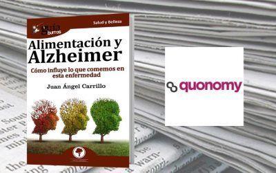 El «GuíaBurros: Alimentación y Alzheimer», de Juan Ángel Carrillo, en la revista digital Quonomy.com